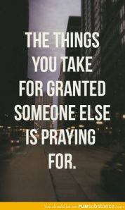 the things you take for granted